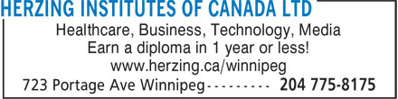 Herzing Institutes Of Canada Ltd (204-775-8175) - Annonce illustrée======= - Healthcare, Business, Technology, Media Earn a diploma in 1 year or less! www.herzing.ca/winnipeg