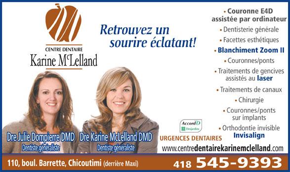Centre Dentaire Mclelland - Dompierre (418-545-9393) - Annonce illustrée======= -