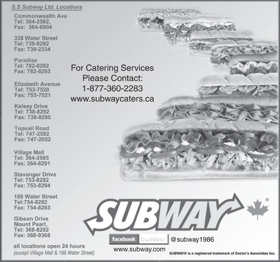 Subway (709-754-8292) - Annonce illustrée======= - For Catering Services Please Contact: 1-877-360-2283 www.subwaycaters.ca www.subway.com