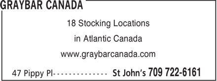 Graybar Canada/ Harris & Roome (709-722-6161) - Display Ad - 18 Stocking Locations in Atlantic Canada www.graybarcanada.com
