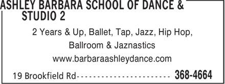 Ashley Barbara School Of Dance & Studio 2 (709-368-4664) - Annonce illustrée======= - 2 Years & Up, Ballet, Tap, Jazz, Hip Hop, Ballroom & Jaznastics www.barbaraashleydance.com