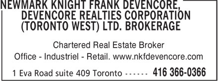 Newmark Knight Frank Devencore (416-366-0366) - Annonce illustrée======= - Chartered Real Estate Broker Office - Industriel - Retail. www.nkfdevencore.com