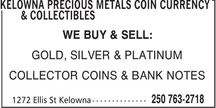 Ads Kelowna Precious Metals Coin Currency & Collectibles