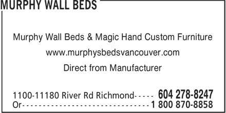 B.C. Murphy Wall-Bed Ltd (604-278-8247) - Annonce illustrée======= - Murphy Wall Beds & Magic Hand Custom Furniture www.murphysbedsvancouver.com Direct from Manufacturer