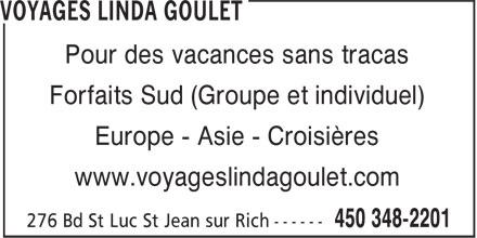 Voyages Linda Goulet (450-348-2201) - Annonce illustrée======= -
