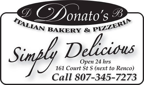 Donato's Bakery (807-345-7273) - Annonce illustrée======= - Open 24 hrs 161 Court St S (next to Renco) Call 345-7273Call 807-345-7273