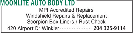 Moonlite Auto Body Ltd (204-325-9114) - Display Ad - MPI Accredited Repairs Windshield Repairs & Replacement Scorpion Box Liners / Rust Check