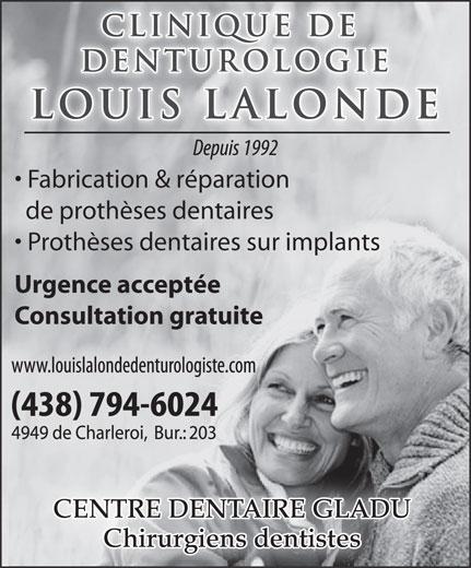 Clinique de Denturologie Louis Lalonde (514-326-4243) - Annonce illustrée======= - Fabrication & réparation Urgence acceptée de prothèses dentaires Prothèses dentaires sur implants Consultation gratuite