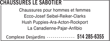 Chaussures Le Sabotier (514-285-6355) - Annonce illustrée======= - Hush Puppies-Ara-Acton-Rockport La Canadienne-Pajar-Anfibio Ecco-Josef Seibel-Reiker-Clarks Chaussures pour hommes et femmes
