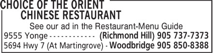 Choice Of The Orient Chinese Restaurant (905-850-8388) - Display Ad - See our ad in the Restaurant-Menu Guide
