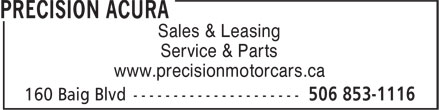 Precision Acura (506-853-1116) - Display Ad - Sales & Leasing Service & Parts www.precisionmotorcars.ca