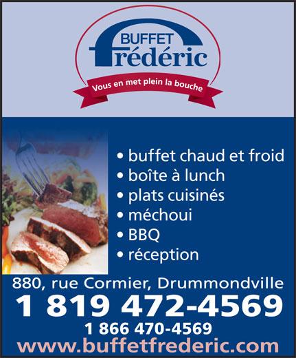 Buffet Frédéric Enr (819-472-4569) - Annonce illustrée======= - buffet chaud et froid boîte à lunch plats cuisinés méchoui BBQ réception 1 866 470-4569