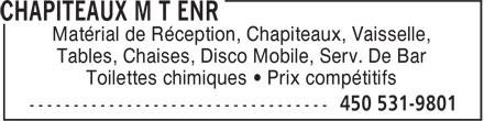 Chapiteaux MT (450-531-9801) - Annonce illustrée======= - Matérial de Réception, Chapiteaux, Vaisselle, Tables, Chaises, Disco Mobile, Serv. De Bar Toilettes chimiques • Prix compétitifs