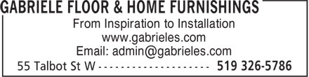 Gabriele Floor & Home Furnishings (519-326-5786) - Display Ad - From Inspiration to Installation www.gabrieles.com