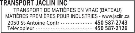 Transport Jaclin Inc (450-587-2743) - Annonce illustrée======= - TRANSPORT DE MATIÈRES EN VRAC (BATEAU) MATIÈRES PREMIÈRES POUR INDUSTRIES - www.jaclin.ca