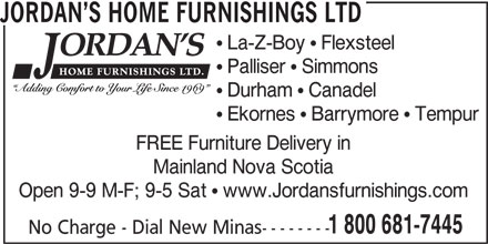 Jordan's Home Furnishings Ltd (902-681-7445) - Annonce illustrée======= -