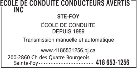 Ecole de Conduite Conducteurs Avertis Inc (418-653-1256) - Display Ad - STE-FOY ÉCOLE DE CONDUITE DEPUIS 1989 Transmission manuelle et automatique www.4186531256.pj.ca