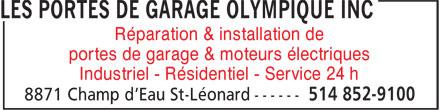 Portes De Garage Olympique Inc (Les) (514-852-9100) - Annonce illustrée======= - Réparation & installation de portes de garage & moteurs électriques Industriel - Résidentiel - Service 24 h