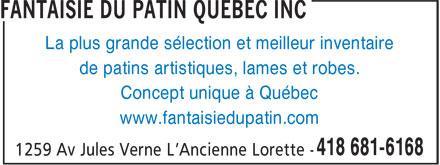 Fantaisie Du Patin Québec Inc (418-681-6168) - Annonce illustrée======= - La plus grande sélection et meilleur inventaire de patins artistiques, lames et robes. www.fantaisiedupatin.com Concept unique à Québec