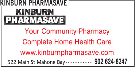 Pharmasave (902-624-8347) - Annonce illustrée======= - Complete Home Health Care www.kinburnpharmasave.com Your Community Pharmacy