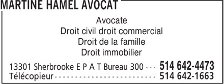 Martine Hamel Avocat (514-642-4473) - Annonce illustrée======= - Droit immobilier Avocate Droit civil droit commercial Droit de la famille