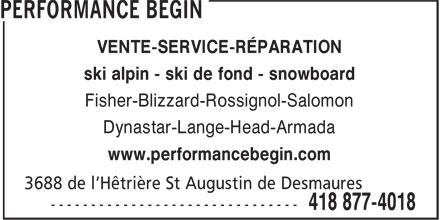 Performance Bégin (418-877-4018) - Display Ad - VENTE-SERVICE-RÉPARATION ski alpin - ski de fond - snowboard Fisher-Blizzard-Rossignol-Salomon Dynastar-Lange-Head-Armada www.performancebegin.com