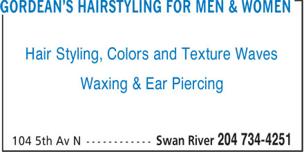 Gordean's Hairstyling For Men & Women (204-734-4251) - Display Ad - Hair Styling, Colors and Texture Waves Waxing & Ear Piercing Hair Styling, Colors and Texture Waves Waxing & Ear Piercing