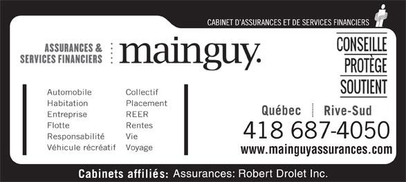 Assurances Mainguy et Services Financiers (418-687-1804) - Annonce illustrée======= - 418 687-4050 www.mainguyassurances.com