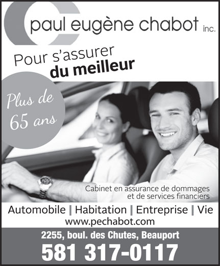 Assurance Chabot Paul Eugène Inc (418-667-8550) - Display Ad - www.pechabot.com 581 317-0117