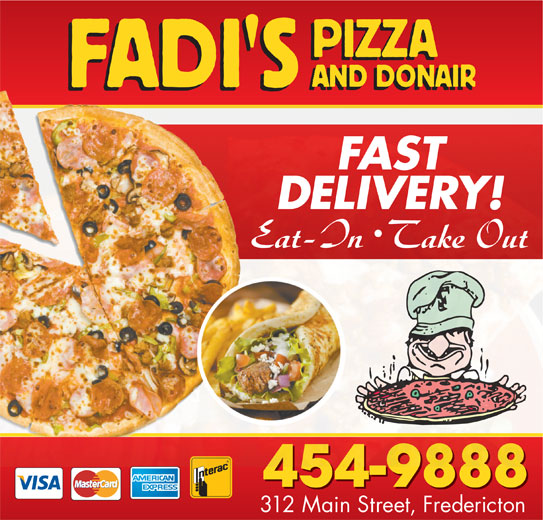 Fadi's Pizza And Donair Inc (506-454-9888) - Annonce illustrée======= - FAST DELIVERY! 454-9888 312 Main Street, Fredericton