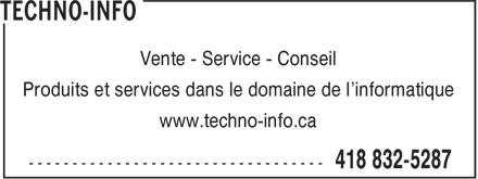 Techno-Info (418-832-5287) - Display Ad - Vente - Service - Conseil Produits et services dans le domaine de l'informatique www.techno-info.ca