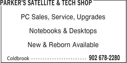 Parker's Satellite & Tech Shop (902-678-2280) - Annonce illustrée======= - New & Reborn Available PC Sales, Service, Upgrades Notebooks & Desktops