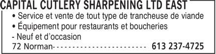 Capital Cutlery Sharpening Ltd East (613-237-4725) - Annonce illustrée======= - • Service et vente de tout type de trancheuse de viande • Équipement pour restaurants et boucheries - Neuf et d'occasion
