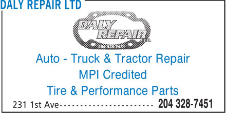 Daly Truck and Tractor Repair Ltd (204-328-7451) - Display Ad - Auto - Truck & Tractor Repair MPI Credited Tire & Performance Parts