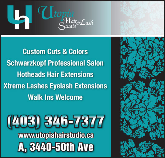 Utopia Hair & Lash Studio (403-346-7377) - Display Ad - Custom Cuts & Colors Schwarzkopf Professional Salon Hotheads Hair Extensions Xtreme Lashes Eyelash Extensions Walk Ins Welcome (403) 346-7377 www.utopiahairstudio.ca A, 3440-50th Ave
