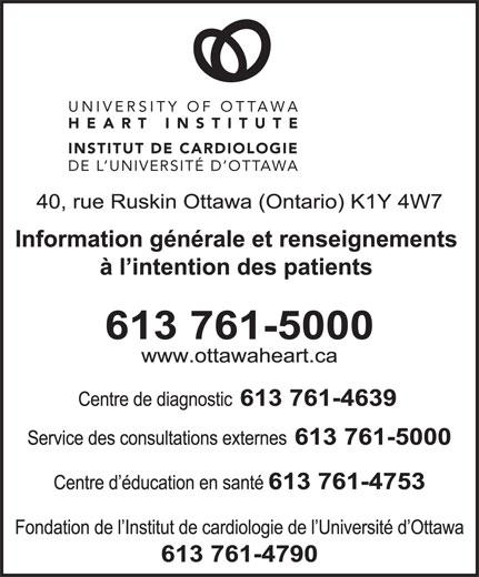 Institut de Cardiologie de l'Universited'Ottawa (613-761-5000) - Annonce illustrée======= - UNIVERSITY OF OTTAWA HEART INSTITUTE INSTITUT DE CARDIOLOGIE DE L UNIVERSITÉ D OTTAWA