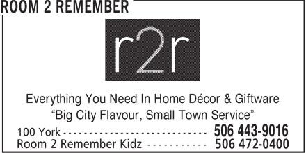 Room 2 Remember (506-443-9016) - Display Ad -