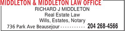 Middleton & Middleton Law Office (204-268-4566) - Display Ad - RICHARD J MIDDLETON Real Estate Law Wills, Estates, Notary Real Estate Law Wills, Estates, Notary RICHARD J MIDDLETON