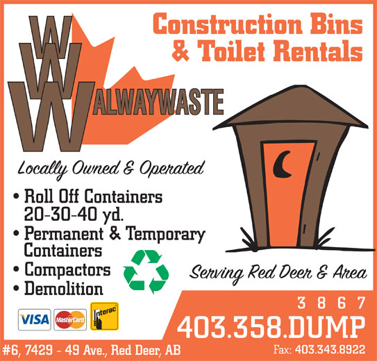 Walway Waste Management Inc (403-358-3867) - Annonce illustrée======= - Construction Bins & Toilet Rentals Roll Off Containers 20-30-40 yd. Permanent & Temporary Containers Compactors Demolition 3867 403.358.DUMP Fax: 403.343.8922