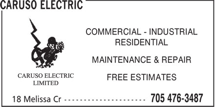 Caruso Electric (705-476-3487) - Display Ad - COMMERCIAL - INDUSTRIAL RESIDENTIAL MAINTENANCE & REPAIR FREE ESTIMATES