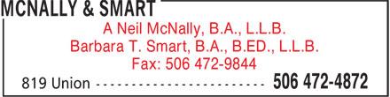 McNally & Smart (506-472-4872) - Display Ad - A Neil McNally, B.A., L.L.B. Barbara T. Smart, B.A., B.ED., L.L.B. Fax: 506 472-9844