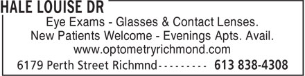 Richmond Optometry (613-838-4308) - Display Ad - Eye Exams - Glasses & Contact Lenses. New Patients Welcome - Evenings Apts. Avail. www.optometryrichmond.com