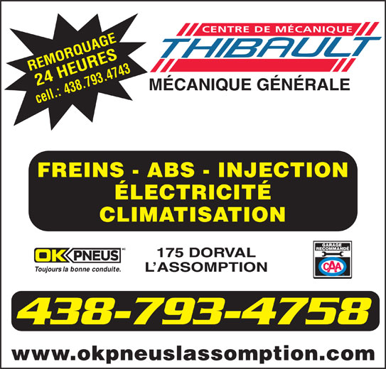 OK Pneus (450-589-7171) - Annonce illustrée======= - CENTRE DE MÉCANIQUE 438.793.4743 FREINS - ABS - INJECTION ÉLECTRICITÉ CLIMATISATION 175 DORVAL L ASSOMPTION 438-793-4758 www.okpneuslassomption.com