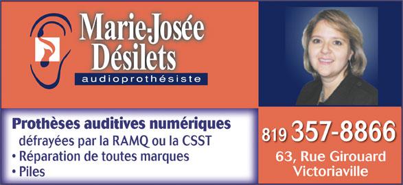 Audioprothésiste Désilets Marie-Josée (819-357-8866) - Annonce illustrée======= - Prothèses auditives numériques 819 357-8866 défrayées par la RAMQ ou la CSST Réparation de toutes marques 63, Rue Girouard63RuGi rd Victoriaville Piles