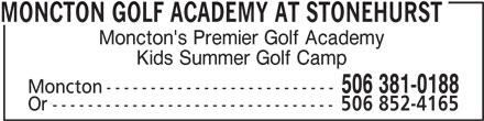 Moncton Golf Academy at Stonehurst (506-381-0188) - Annonce illustrée======= -