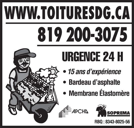 Toitures D G Enr (819-829-3889) - Annonce illustrée======= - Bardeau d asphalte Membrane Élastomère RBQ : 8343-8025-56 URGENCE 24 H WWW.TOITURESDG.CA 15 ans d expérience 819 200-3075