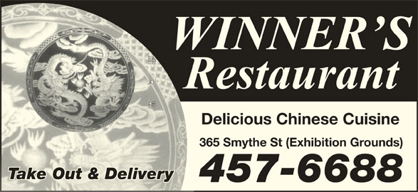 Winners Restaurant (506-457-6688) - Annonce illustrée======= - Delicious Chinese Cuisine 365 Smythe St (Exhibition Grounds) Take Out & Deliveryake Out & Delive 457-6688