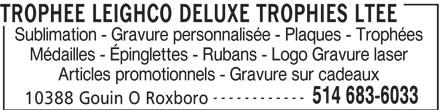 Trophée Leighco Deluxe Trophies Ltée (514-683-6033) - Annonce illustrée======= -