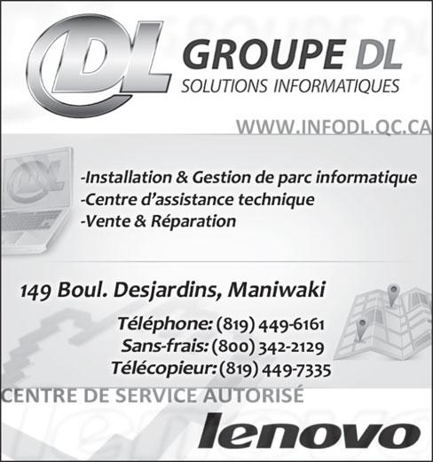 Groupe DL Solutions Informatiques (819-449-6161) - Annonce illustrée======= -