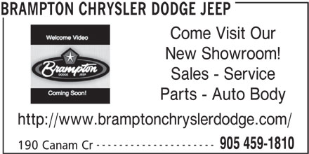 Brampton Chrysler Dodge Jeep (905-459-1810) - Display Ad - New Showroom! Sales - Service Parts - Auto Body http://www.bramptonchryslerdodge.com/ --------------------- 905 459-1810 190 Canam Cr BRAMPTON CHRYSLER DODGE JEEP Come Visit Our